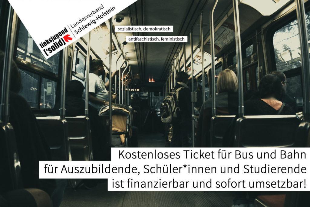 Kostenloses Ticket für Bus und Bahn für Auszubildende, Schüler*innen und Studierende ist finanzierbar und sofort umsetzbar!